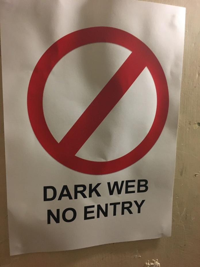 We really did go through the Dark Web. Grim.